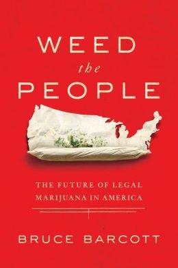 Download The Future of Legal Marijuana in America Weed the People (Hardback) - Common pdf
