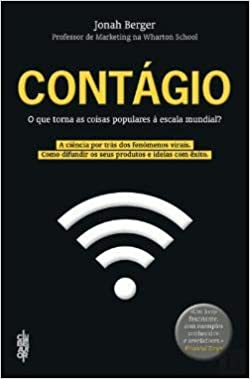 Contágio O que torna as coisas populares à escala mundial? (Portuguese Edition): Jonah Berger: 9789897241444: Amazon.com: Books