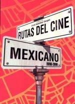 Download Los Rutas Del Cine Mexicano Contemporaneo 1990 - 2006 (Spanish Edition) PDF
