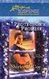 The Protector's Promise, Shirlee McCoy, 0373443145