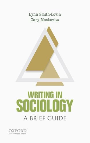 Writing in Sociology: A Brief Guide (Short Guides to Writing in the Disciplines)