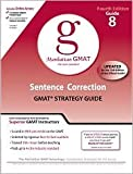 Sentence Correction GMAT Preparation Guide 4th (fourth) edition Text Only