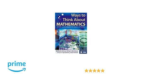 Amazon.com: Ways to Think About Mathematics: Activities and ...