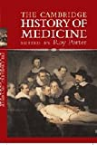 The Cambridge History of Medicine, , 0521864267