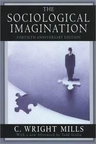Sociological Imagination (40 Th Anniv.)