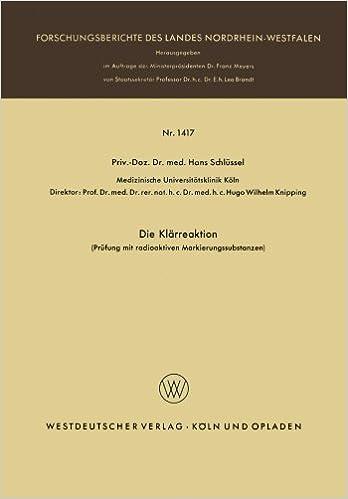 Die Klärreaktion (Forschungsberichte des Landes Nordrhein-Westfalen)