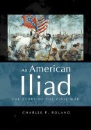 Download American Iliad : The Story of the Civil War, PDF