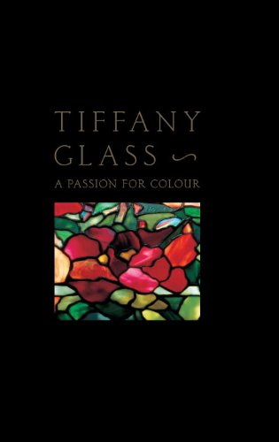 Tiffany Glass: A Passion For Colour by Brand: Skira Rizzoli