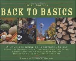 Back to Basics: A Complete Guide to Traditional Skills,3th (third) edition Text