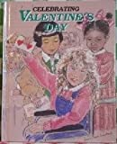 img - for Celebrating Valentine's Day book / textbook / text book