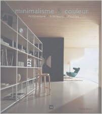 Recherche de téléchargement d'ebook gratuite Minimalisme et Couleur by Patricia Bueno PDF RTF DJVU