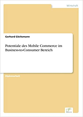 Potentiale des Mobile Commerce im Business-to-Consumer Bereich (German Edition)