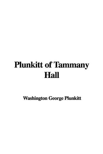 plunkitt of tammany hall essay help