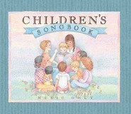 - Children's Songbook: Words and Music (Audio CD's)