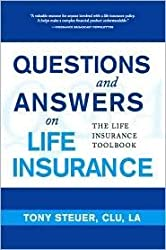 Questions and Answers on Life Insurance Publisher: Life Insurance Sage Press