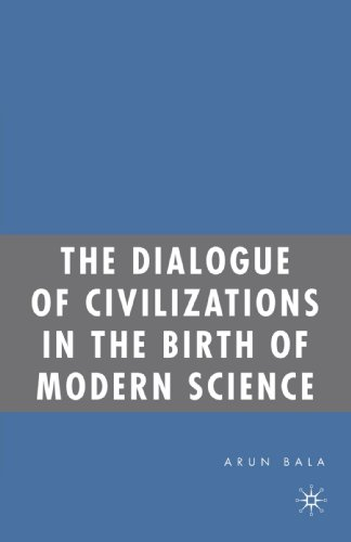 The Dialogue of Civilizations in the Birth of Modern Science