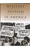 Militant Zionism in America: The Rise and Impact of the Jabotinsky Movement in the United States, 1926-1948 (Judaic Studies Series), Professor Rafael Medoff, 0817310711