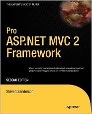 Pro ASP.NET MVC 2 Framework 2nd (second) edition Text Only by