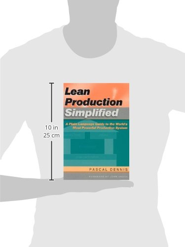 Lean Production Simplified: A Plain-Language Guide to the World's Most Powerful Production System by Productivity Press