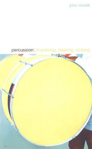 Percussion: Drumming, Beating, Striking