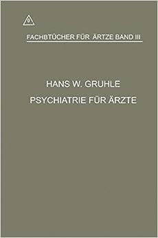 Psychiatrie Fur Arzte (Fachbücher für Ärzte)