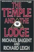 Book The Temple and the Lodge by Michael Baigent (1989-04-06)