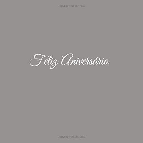 Libro De Visitas Feliz Aniversário para Aniversário de Bodas decoracion accesorios ideas regalos eventos firmas fiesta ... 21 x 21 cm Cubierta Gris (Spanish ...