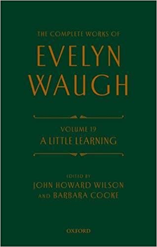 The Complete Works of Evelyn Waugh: A Little Learning: Volume 19 1st Edition