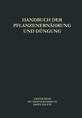 Pflanzenernährung (Handbuch der Pflanzenernährung und Düngung) (German and English Edition)