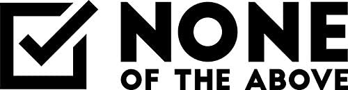 None Of The Above Vinyl Decal Wall Laptop Bumper Sticker 5