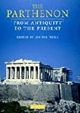 img - for The Parthenon: From Antiquity to the Present book / textbook / text book