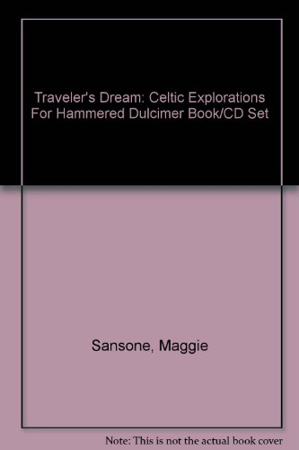 Traveler Dulcimer - Traveler's Dream: Celtic Explorations For Hammered Dulcimer Book/CD Set