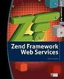 Zend Framework Web Services