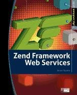 Zend Framework Web Services Front Cover