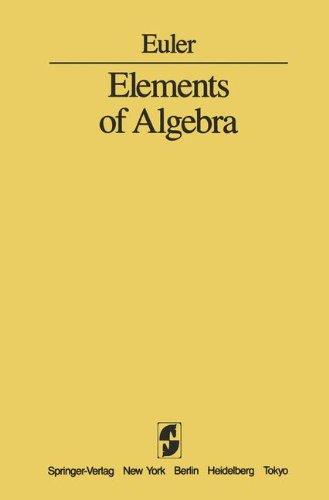 Elements of Algebra -  L. Euler, Paperback