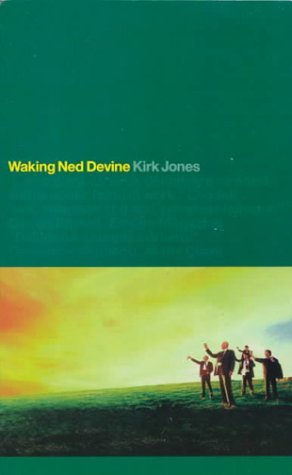 Waking Ned Devine: Film Screenplay by Kirk Jones (29-Apr-1999) Paperback