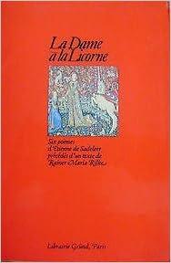Chant Damour La Dame A La Licorne Etienne De Sadeleer