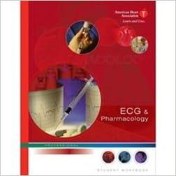 amazon com ecg pharmacology student workbook 9780874935387 aha