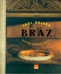 Read Online Braz - Pizza Paulistana (Em Portugues do Brasil) ebook