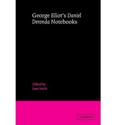 Download [(George Eliot's 'Daniel Deronda' Notebooks)] [Author: George Eliot] published on (March, 2012) PDF