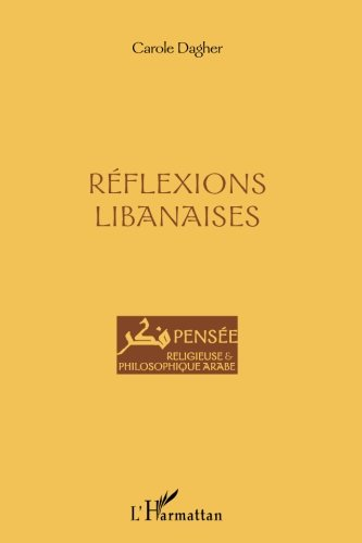 Réflexions libanaises (French Edition)