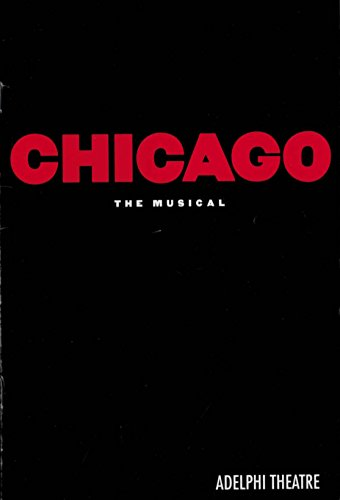 CHICAGO THE MUSICAL PLAYBILL ADELPHIA THEATRE IN LONDON