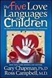 Gary Chapman The Five Love Languages of Children 1 edition