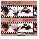 Game Spitters by Major League Playaz