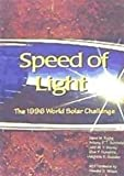img - for Speed of Light: The 1996 World Solar Challenge book / textbook / text book