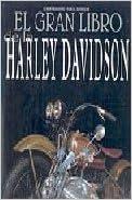 El Gran Libro de La Harley Davidson