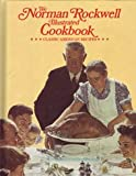 Norman Rockwell Illustrated Cookbook, Norman Rockwell and George Mendoza, 0070479321