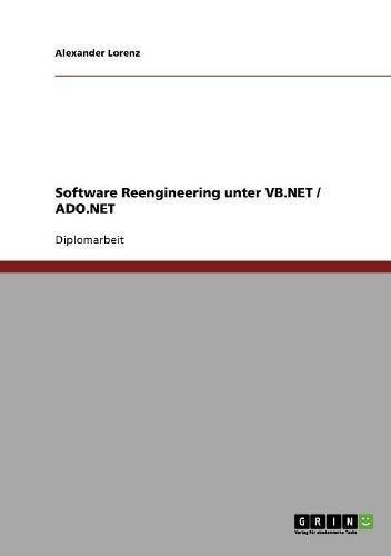 Software Reengineering unter VB.NET/ADO.NET (German Edition) by Brand: GRIN Verlag