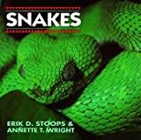 Snakes, Erik Daniel Stoops and Annette T. Wright, 0806984821