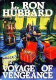 Voyage of Vengeance, L. Ron Hubbard, 0884042138